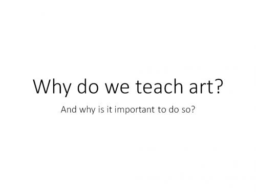 [2018.10.15] Mrs.Shannon – Why we teach art